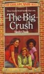 The Big Crush - Emily Chase