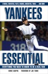 Yankees Essential: Everything You Need to Know to Be a Real Fan! - Howie Karpin, Joe Torre