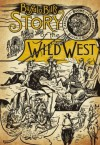 Buffalo Bill's Story of the Wild West - William Frederick Cody