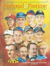 The National Pastime Winter 1985: A Review of Baseball History - Society for American Baseball Research (SABR), John Thorn, Society for American Baseball Research (SABR)