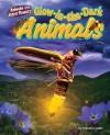 Glow-In-The-Dark Animals - Natalie Lunis