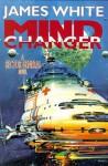 Mind Changer (Sector General) - James White