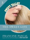The Sweet Life #3 - Francine Pascal