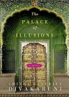 The Palace of Illusions (Audio) - Chitra Banerjee Divakaruni