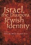 Israel, the Diaspora and Jewish Identity - Danny Ben-Moshe, Zohar Segev