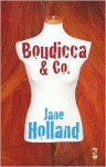 Boudicca & Co. - Jane Holland