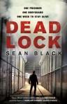 Deadlock - Sean Black