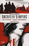 American Vampire, Volume 1 - Rafael Albuquerque, Scott Snyder, Stephen King