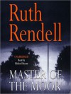 Master of the Moor (MP3 Book) - Ruth Rendell, Michael Bryant