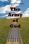 The Army of God - Michael Stewart