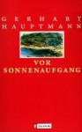Vor Sonnenaufgang - Gerhart Hauptmann