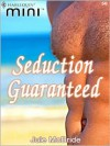 Seduction Guaranteed (Harlequin Mini #56) - Jule McBride