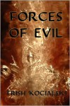 Forces of Evil - Trish Kocialski