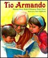 Tio Armando - Florence Parry Heide, Roxanne Heide Pierce, Ann Grifalconi