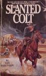 Slanted Colt - Dan Parkinson