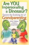 Are You Impersonating a Dinosaur? - Julia Nelson, Sharon Landers
