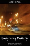 Imagining Reality (Special Edition) - Lynn Galli