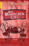 Das Mondscheincafé - Jo-Ann Mapson