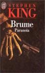 Brume : Paranoïa - Serge Quadruppani, Michèle Pressé, Stephen King