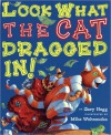 Look What the Cat Dragged in - Gary Hogg, Mike Wohnoutka