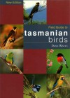 Field Guide to Tasmanian Birds - Dave Watts