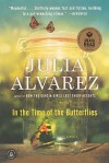 In The Time Of The Butterflies (Turtleback School & Library Binding Edition) - Julia Alvarez