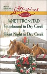 Snowbound in Dry Creek and Silent Night in Dry Creek (Harlequin ThemesLove Inspired Classics) - Janet Tronstad
