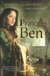 Princess Ben - Catherine Gilbert Murdock