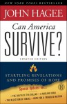 Can America Survive? Updated Edition: Startling Revelations and Promises of Hope - John Hagee