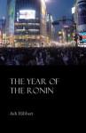 The Year of the Ronin - Ash Hibbert
