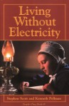 Living Without Electricity: People's Place Book No. 9 - Stephen Scott