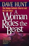 A Woman Rides the Beast - Dave Hunt