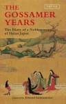 The Gossamer Years: The Diary of a Noblewoman of Heian Japan (Tuttle Classics) - Edward Seidensticker