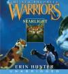 Warriors: The New Prophecy #4: Starlight (Audio) - Erin Hunter, Nanette Savard
