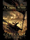 A Cruel Wind: A Chronicle Of The Dread Empire - Glen Cook