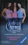 Die Macht der Drei / Wolfsseele (Charmed. Zauberhafte Schwestern) (Doppelband) - Elizabeth Lenhard, Diana G. Gallagher, Antje Görnig, Torsten Dewi, Marc Hillefeld