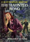 The Haunted Road - Margaret Sutton