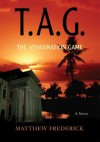 T.A.G.: The Assassination Game - Matthew Frederick