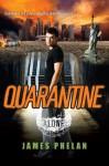 Quarantine - James Phelan