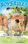 Mega Rich (Boy's Rule!) - Felice Arena, Phil Kettle, Gus Gordon