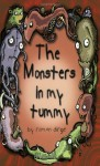 The Monsters in my Tummy - Roman Dirge