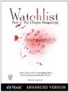 Watchlist: Part I: The Chopin Manuscript (Kindle Edition with Audio/Video) - Jeffery Deaver, Lisa Scottoline, Peter Spiegelman, Ralph Pezzullo