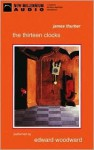 The Thirteen Clocks - James Thurber, Edward Woodward