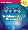 Mark Minasi's Windows 2000 Resource Kit [With CDROM] - Mark Minasi