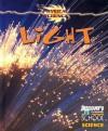 Light - Gareth Stevens Publishing, Dan Frank, Jackie Ball