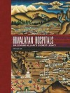 Himalayan Hospitals: Sir Edmund Hillary's Everest Legacy - Michael Gill