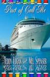 Port Of Call Me - Mel Spenser, Teddy Logan