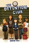 The Detention Club - David Yoo