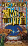 Two to the Fifth (Xanth, #32) - Piers Anthony