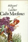 Westward To Laughter - Colin MacInnes
